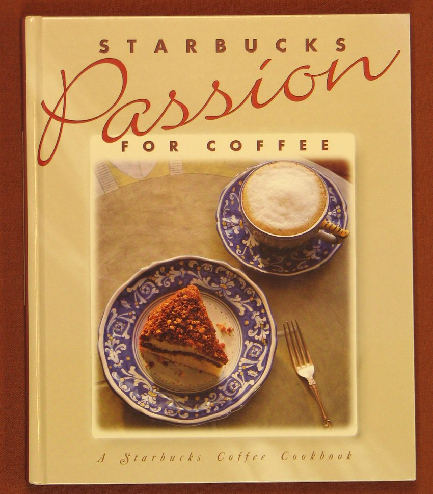 Passion for coffee the ultimate starbucks book for Passion coffee