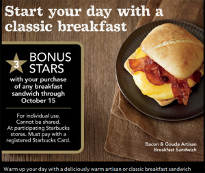 Bonus Stars for Breakfast Sandwiches