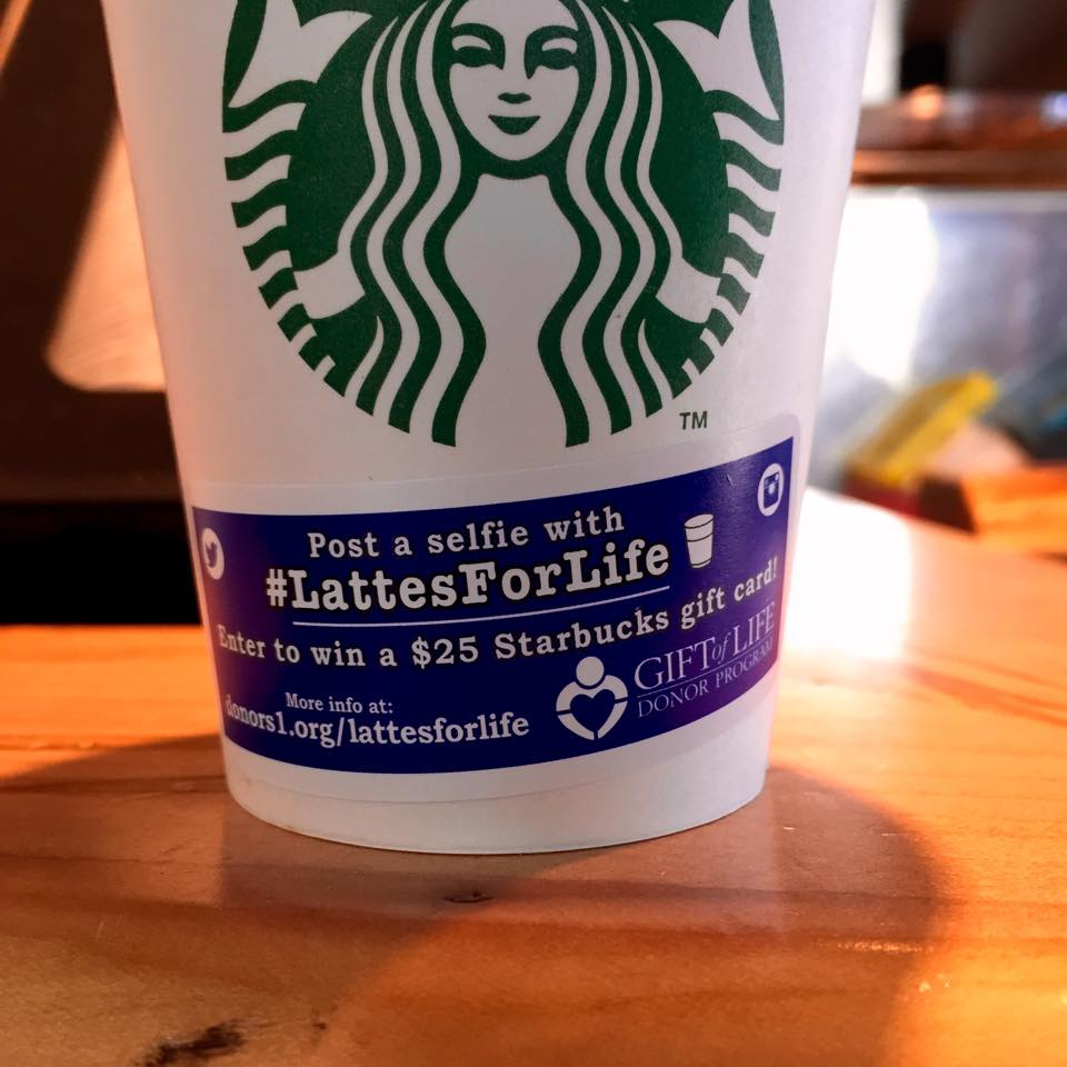 #LattesForLife Starbucks Partnership: Building Organ Donor Awareness