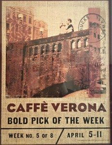 1 - 1 - 20160213_093024 Caffee Verona in store signage from spring 2009