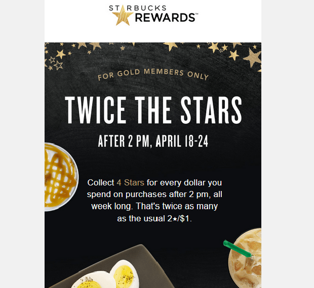 This Week: Gold Members Earn Double Stars (after 2 PM)