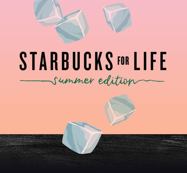 Starbucks for Life returns: August 2nd – September 12th 2016