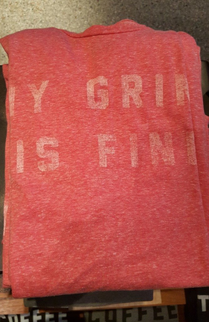 20160917_073820 my grind is fine t-shirt