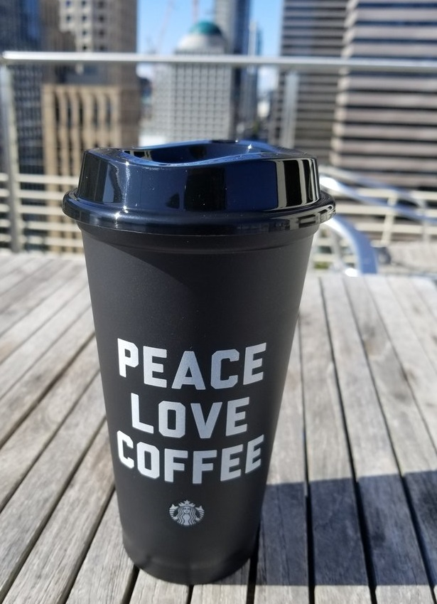 Peace Love Coffee Reusable Cup Now At Starbucks And A Lesson On